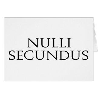 Nulli Secundus Tarjeta De Felicitación