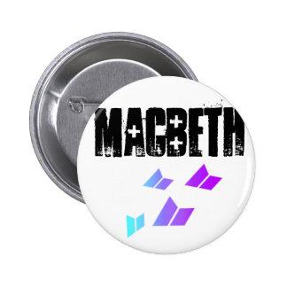 NuMatchessigMacbeth, Macbeth Pin