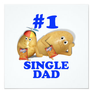 """Number 1 (#1) Single Dad - Father & Son Potatoes 5.25"""" Square Invitation Card"""