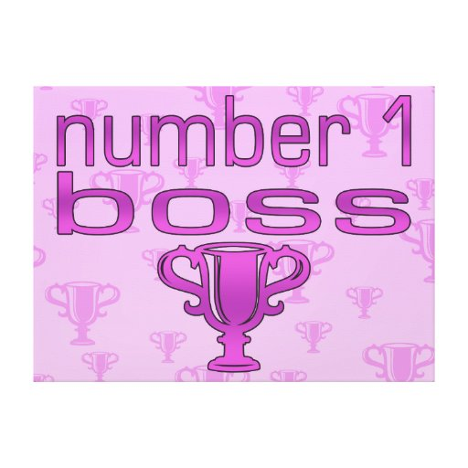 Number 1 Boss in Pink Stretched Canvas Prints
