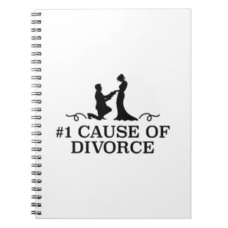 Number 1 Cause Of Divorce Spiral Notebook
