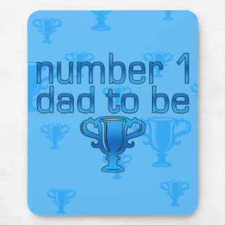 Number 1 Dad to Be Mouse Pad