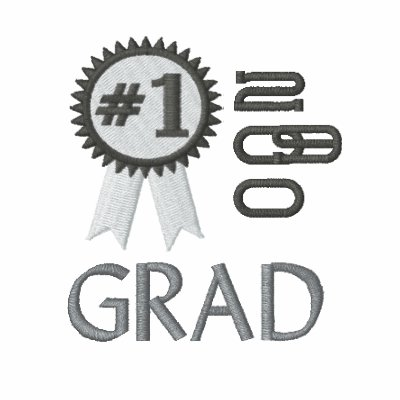 Number 1 Grad Graduation  Embroidered Embroidered Shirt