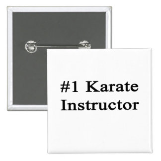 Number 1 Karate Instructor 2 Inch Square Button