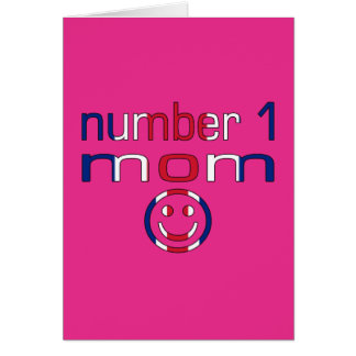 Number 1 Mom ( Mom's Birthday & Mother's Day ) Card