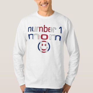 Number 1 Mom ( Mom's Birthday & Mother's Day ) T-Shirt