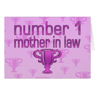 Number 1 Mother in Law Card