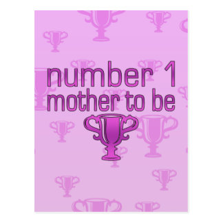 Number 1 Mother to Be Postcard