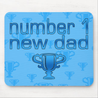 Number 1 New Dad Mouse Pad