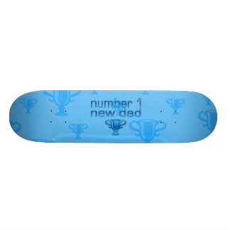 Number 1 New Dad Custom Skateboard