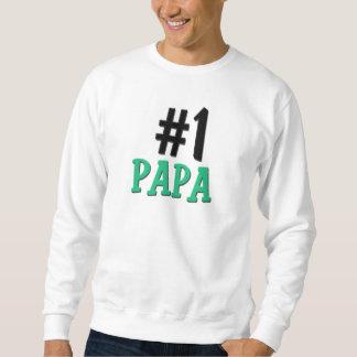 Number 1 Papa Pullover Sweatshirt