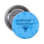 Number 1 Teacher in Blue 2 Inch Round Button