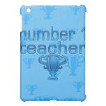 Number 1 Teacher in Blue iPad Mini Case