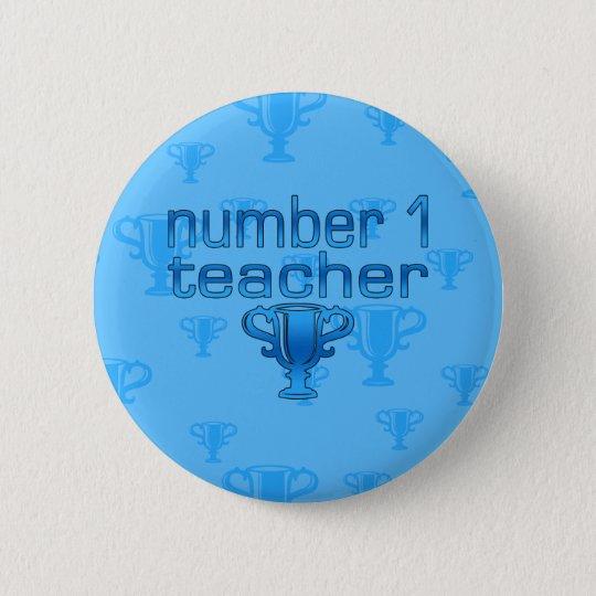 Number 1 Teacher in Blue Pinback Button