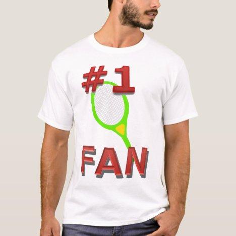 Number 1 Tennis Fan T-Shirt
