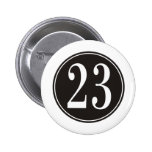 Number 23 - Black Circle (front) Pinback Button