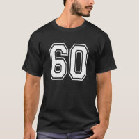 Number 60 Birthday 60th Sports Player Team Numbere T-Shirt