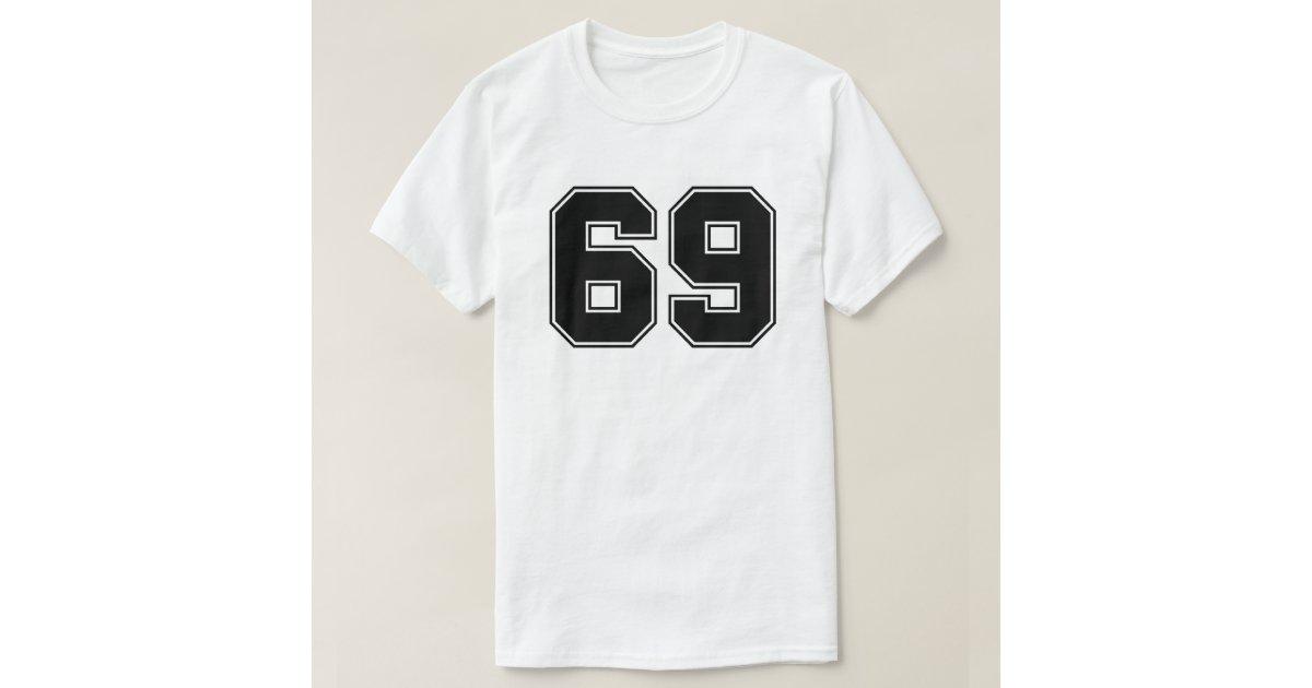 Number 69 Shirt Zazzle