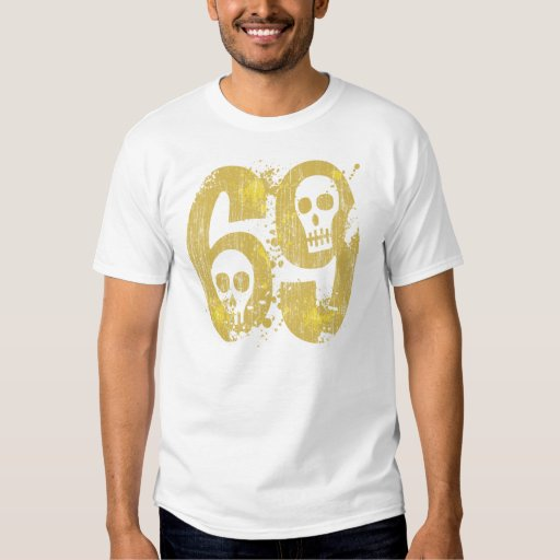 NUMBER 69 WITH SKULLS T SHIRT