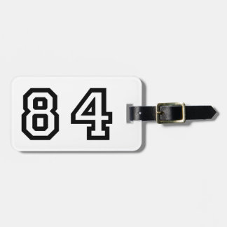 Number Eighty Four Bag Tag