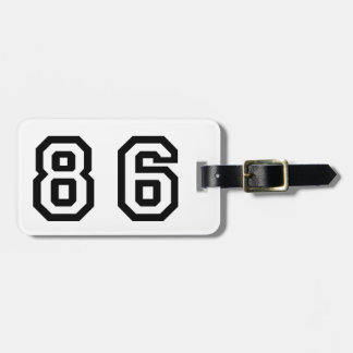Number Eighty Six Bag Tag