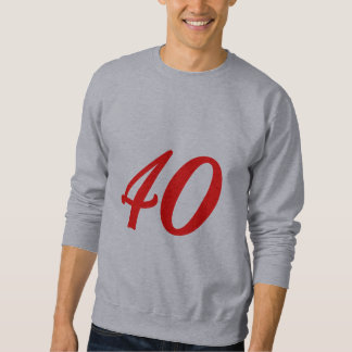 Number Forty 40th Birthday Gifts Sweatshirt