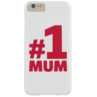 Number No. 1 Mum Barely There iPhone 6 Plus Case