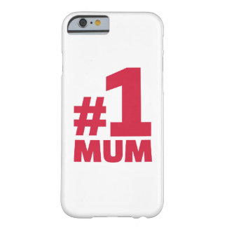 Number No. 1 Mum Barely There iPhone 6 Case