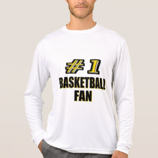 Number One Basketball Fan T-shirts