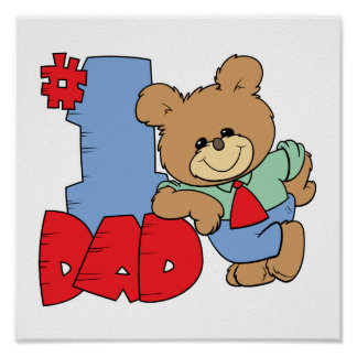 number one dad teddy bear design poster