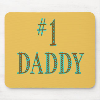 Number One Daddy Mouse Pad