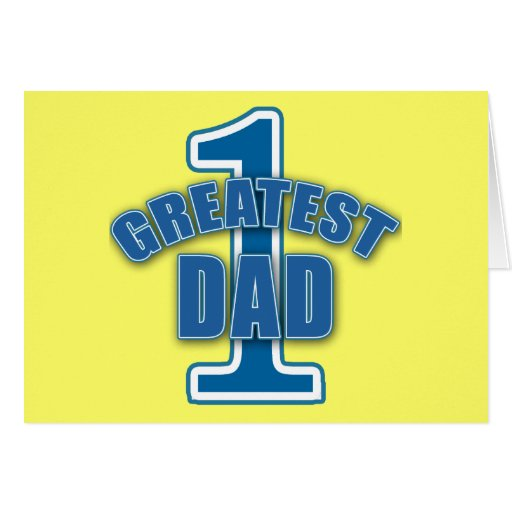 Number One Greatest Dad Products Greeting Card