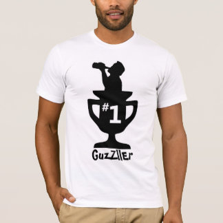 NUMBER ONE GUZZLER T-Shirt