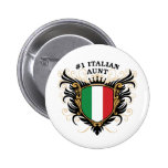Number One Italian Aunt Pinback Buttons