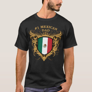 Number One Mexican Dad T-Shirt