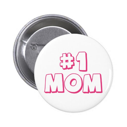 Number One Mom 2 Inch Round Button