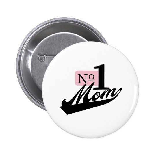 Number One Mom Pinback Button