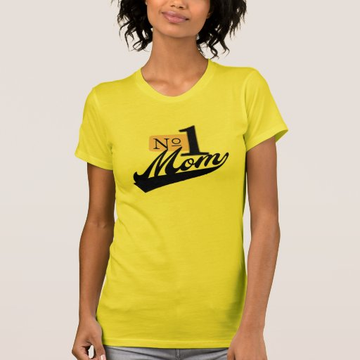 Number One Mom Shirts