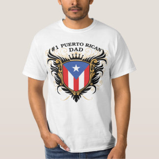 Number One Puerto Rican Dad Shirts