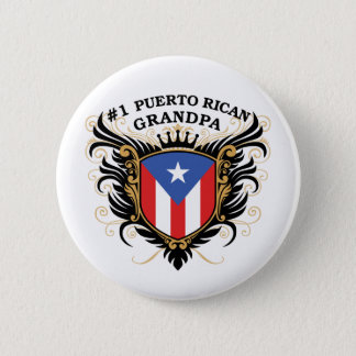 Number One Puerto Rican Grandpa Pinback Button