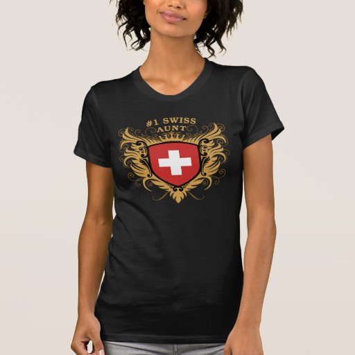 Number One Swiss Aunt T Shirt