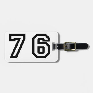 Number Seventy Six Bag Tag