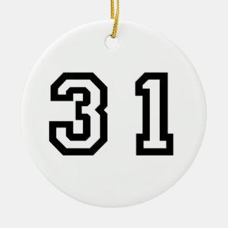 Number Thirty One Ceramic Ornament