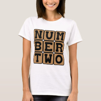 Number Two, Runner-Up T-Shirt