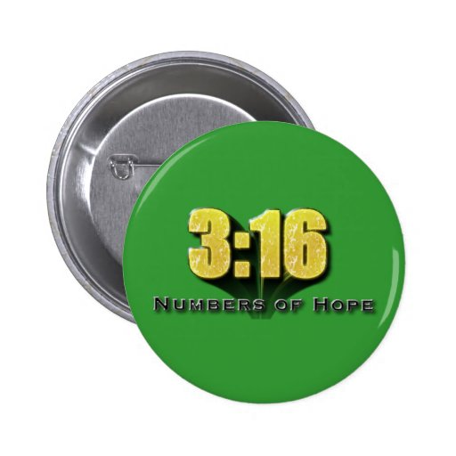 Numbers of Hope 3:16 2 Inch Round Button