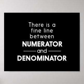 Numerator and Denominator Poster