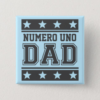 Numero Uno Dad Pinback Button