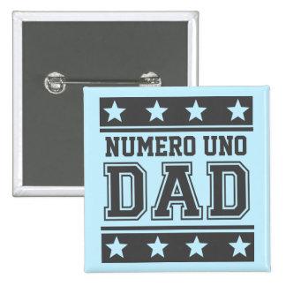 Numero Uno Dad Pinback Button