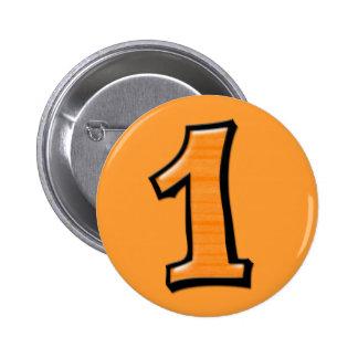 Números tontos 1 botón anaranjado pin redondo de 2 pulgadas