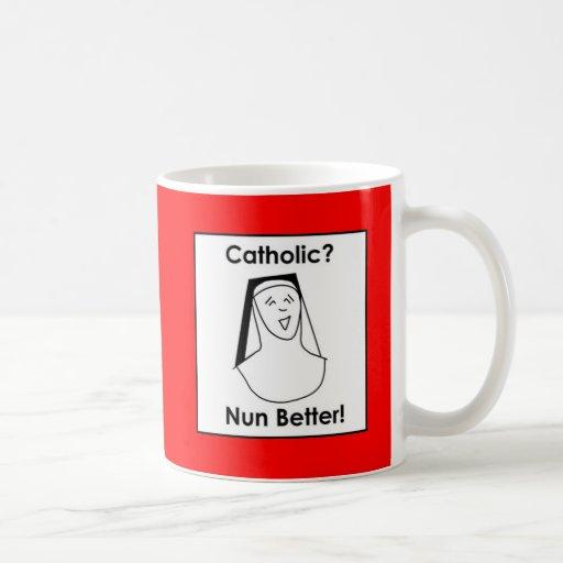 Nun better classic white coffee mug